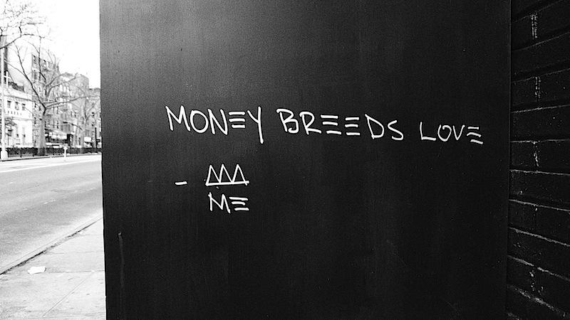 money_breeds_love_graffiti.jpg