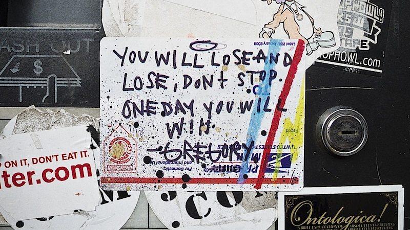 you will lose and lose, don't stop. one day you will win graffiti sticker by gregory